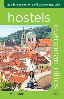 Hostels European Cities By Karr, Paul